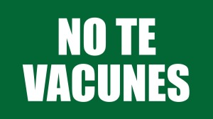 no te vacunes